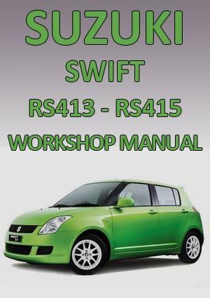 Suzuki Swift Rs413 And Rs415 2005 2010 Workshop Manual Suzuki Swift Suzuki Swift