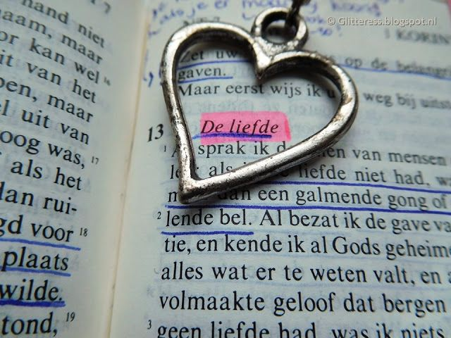 Glitteress: Liefde en de Bijbel Love and God: 26 Bible verses about Gods love for us and our love for each other!
