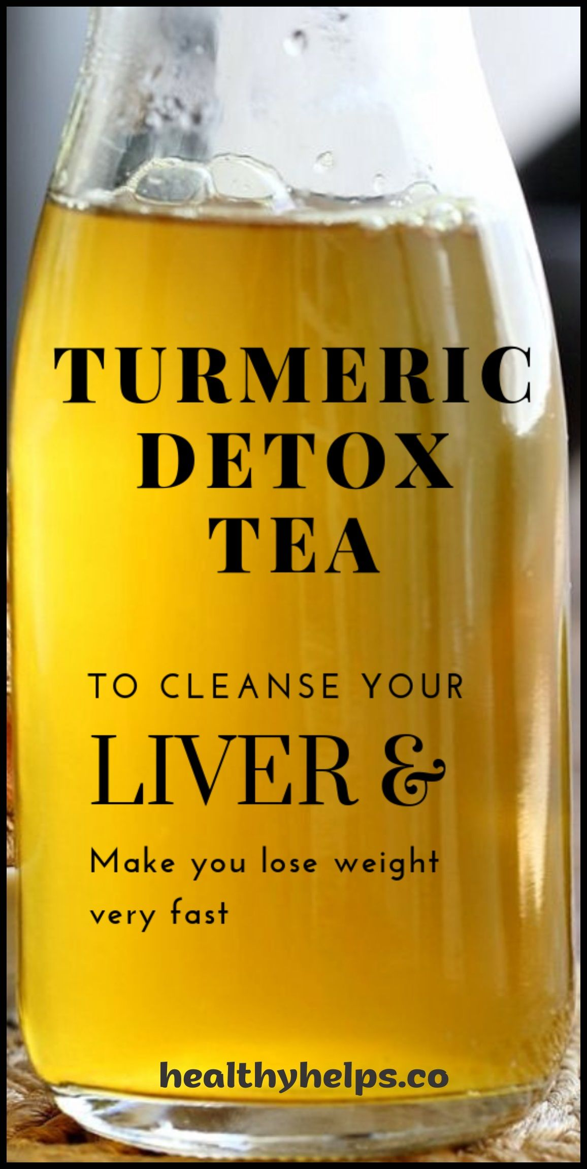 Powerful Turmeric Detox Tea To Cleanse Your Liver And Lose weight Very Fast