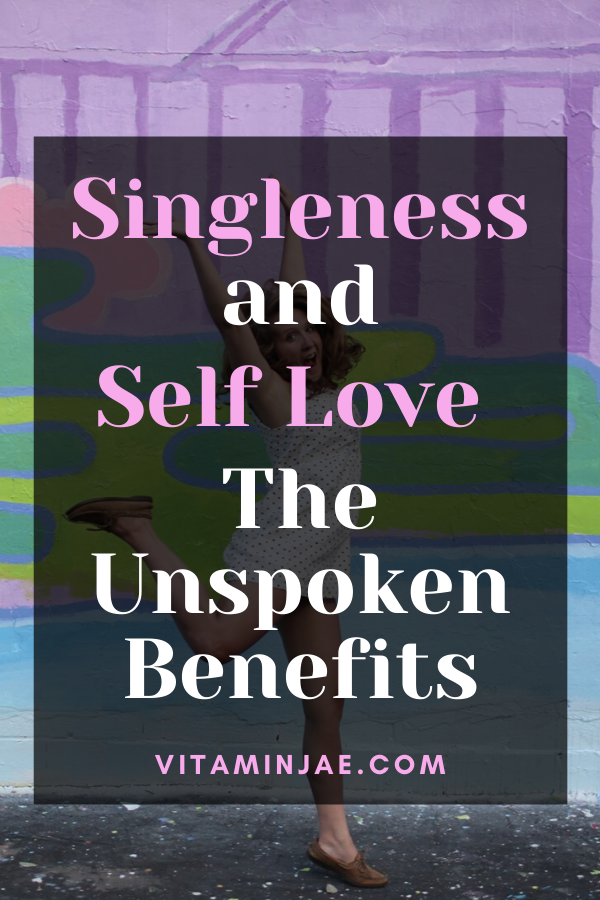 Singleness is not a dirty word. Self love is the secret sauce! #selflove #singleness #single #happy #singlehood #selfcare #selfcaretips #selflovequotes #relationshipadvice #singlelife #happylife
