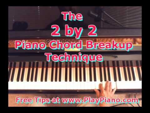 The 2 By 2 Piano Chords Breakup Technique Youtube Piano