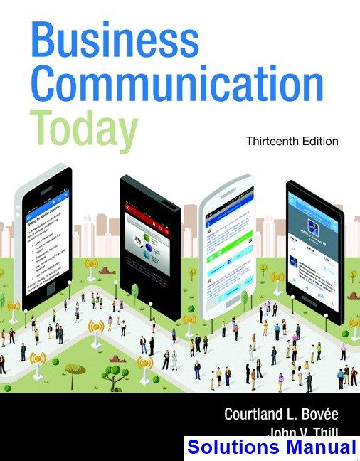 Business communication today 13th edition bovee solutions manual business communication today 13th edition bovee solutions manual test bank solutions manual exam fandeluxe Gallery