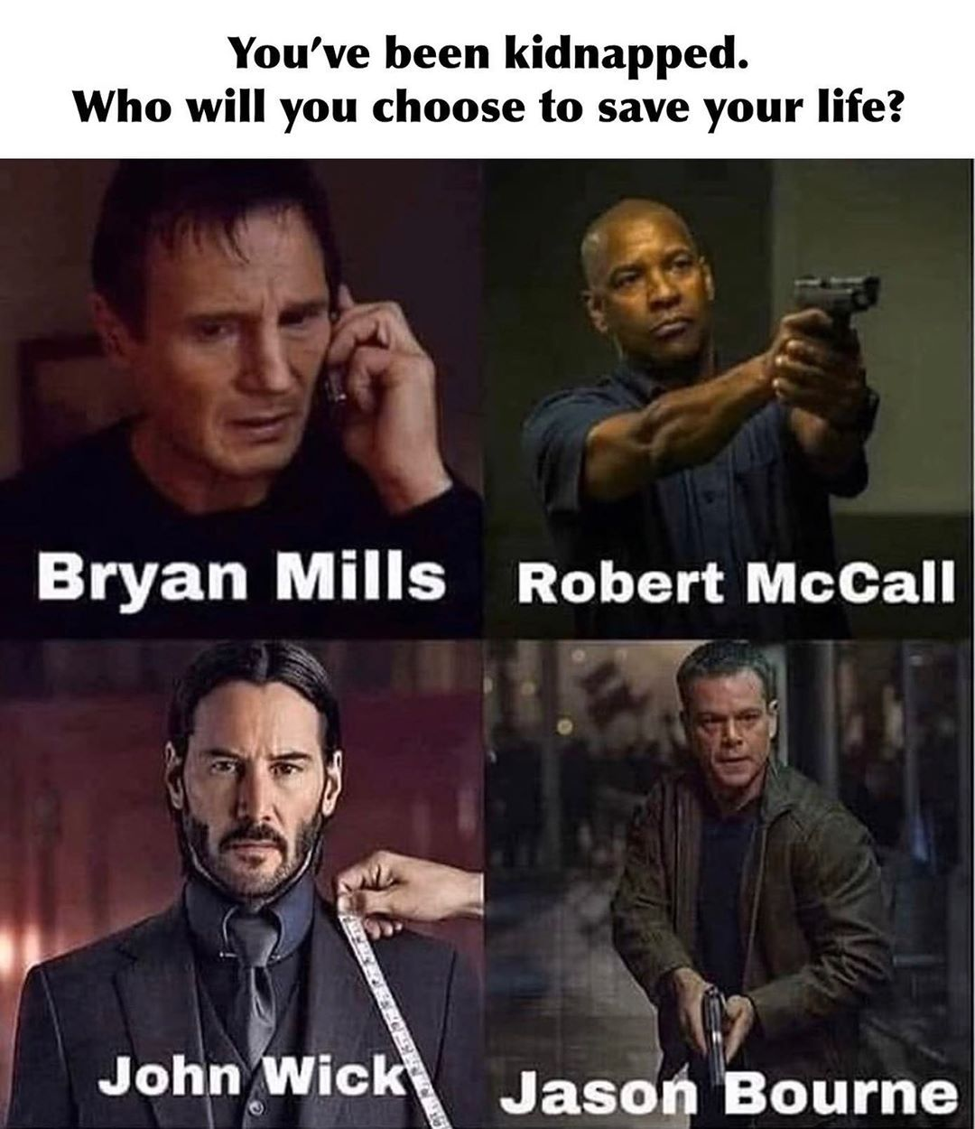 4 774 Likes 1 257 Comments Nine Line Apparel Ninelineapparel On Instagram Who Would You Choose In 2020 Bryan Mills Kidnapping Memes