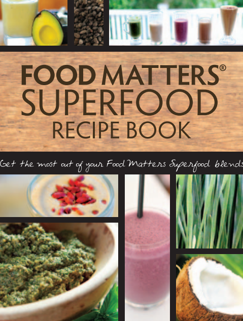 Free superfood recipe book by food matters eating healthy free superfood recipe book by food matters forumfinder Gallery