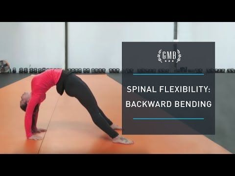 want to build your spine flexibility or master a backbend