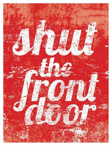Shut The Front Door 85x11 Fits In 8x10 Opening 1250 Via Etsy