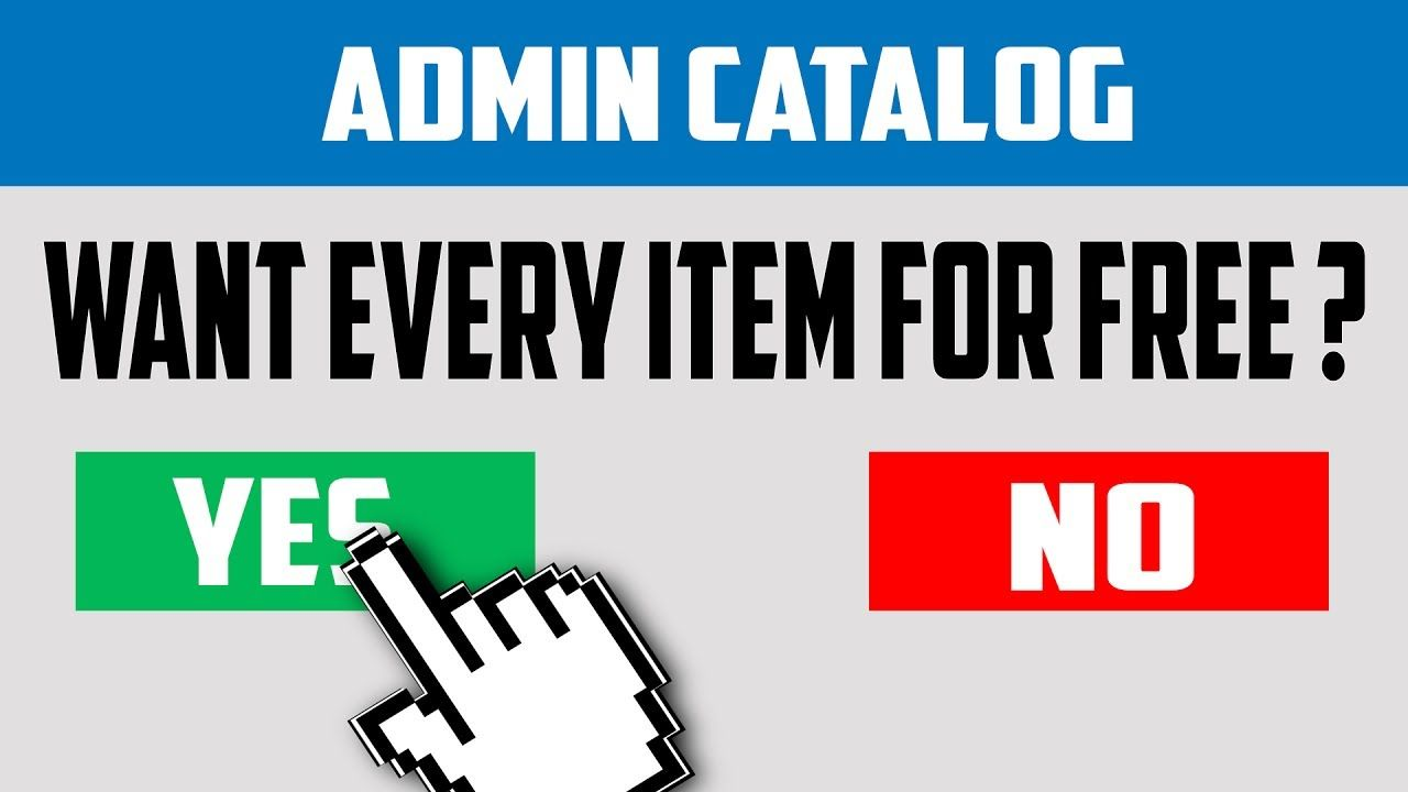 Illegal Admin Catalog With Everything For Free On Roblox Unlimited Robux Admin Catalog Youtube Youtube Roblox Admin
