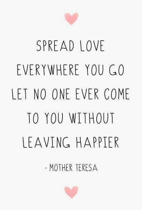 Spread Love Quotes Spread love ♡ | quotes | Quotes, Inspirational Quotes, Mother quotes Spread Love Quotes