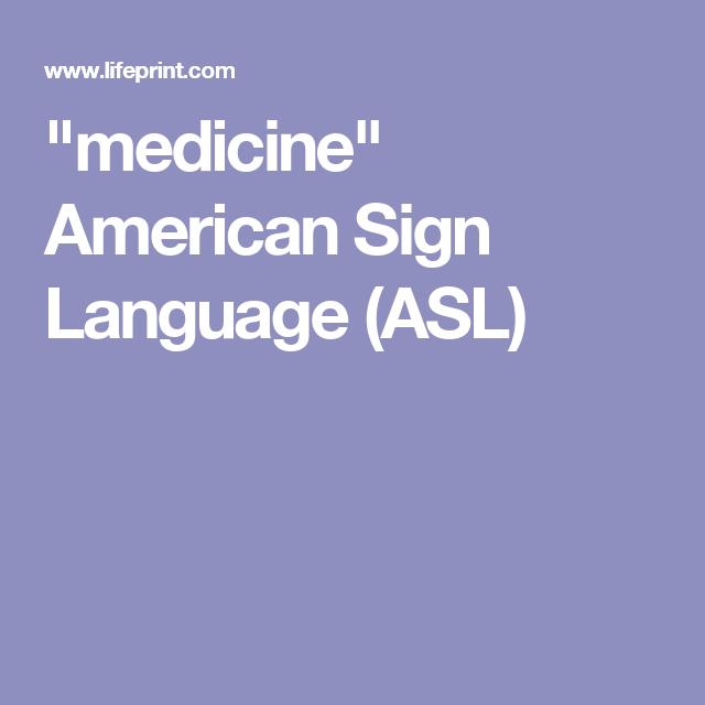 """medicine"" American Sign Language (ASL) | American sign ..."
