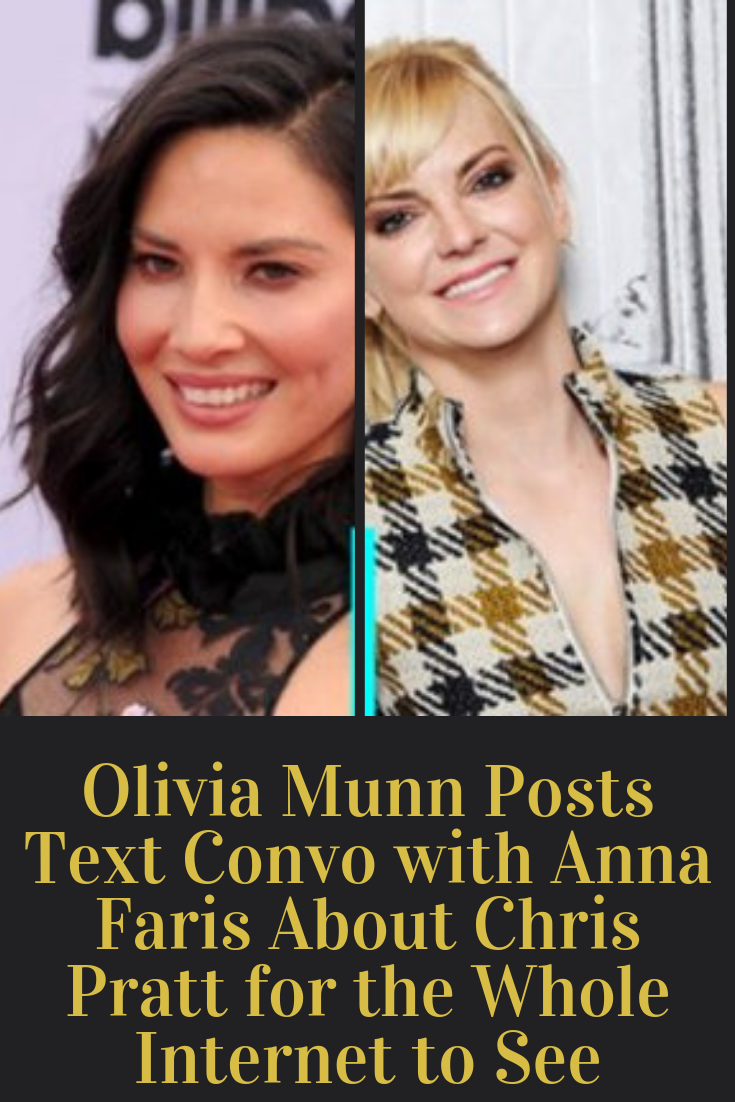 Olivia Munn Posts Text Convo with Anna Faris About Chris ...