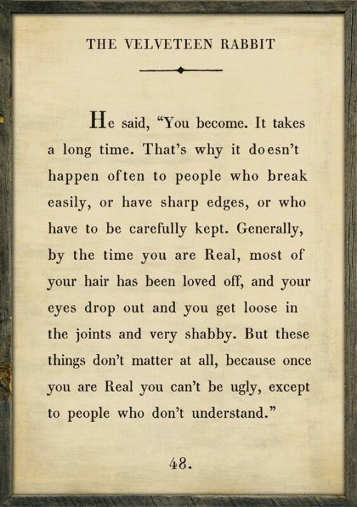 Once You Are Real 3 Words Quotes Book Quotes