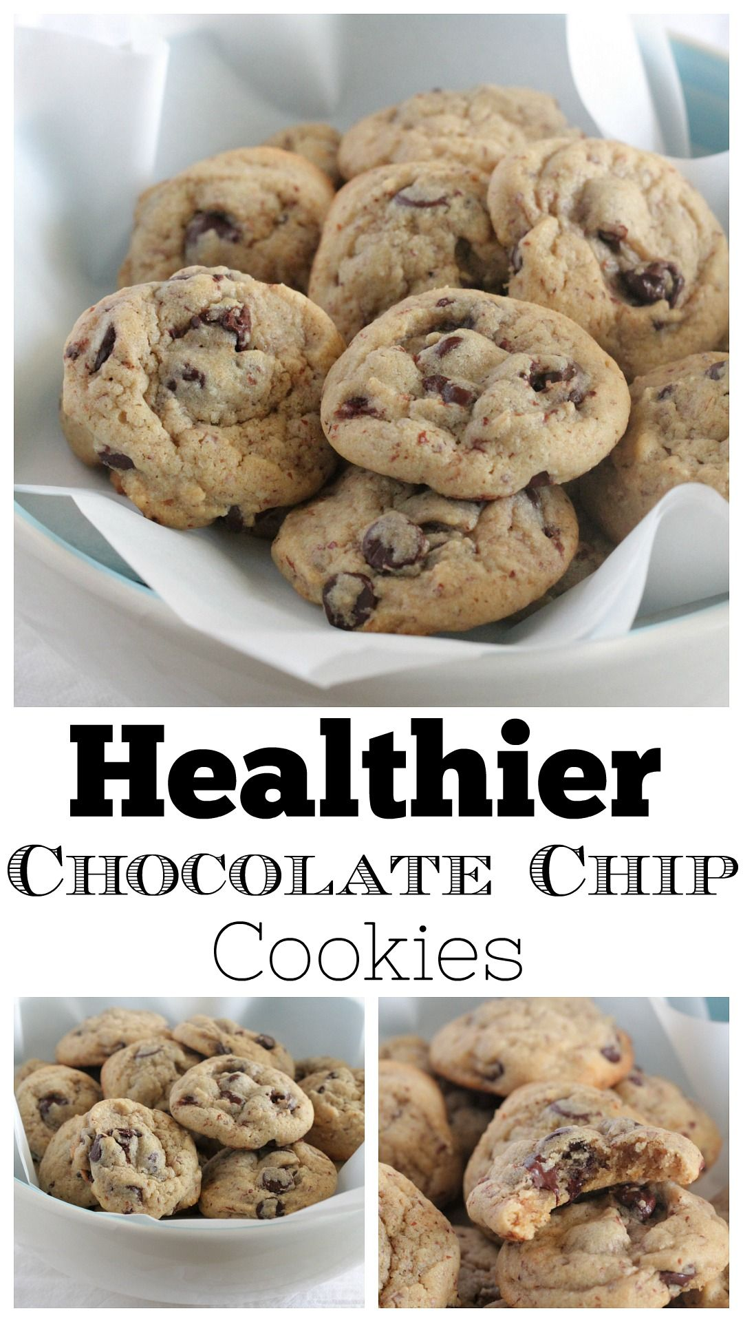 Healthier Chocolate Chip Cookies Recipe Healthy Chocolate Chip Healthy Cookie Recipes Chocolate Chip Healthy Chocolate Chip Cookies