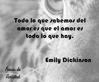 Frases Filosoficas De Amor De Emily Dickinson Frases De Amor