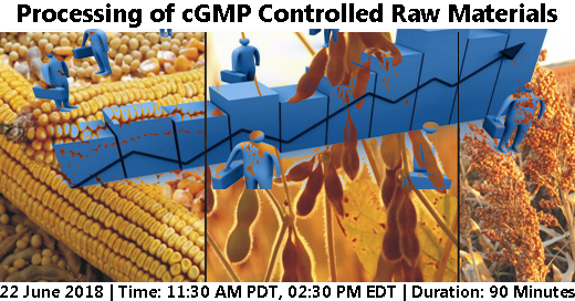 """Webinar on """"Processing of cGMP Controlled Raw Materials"""