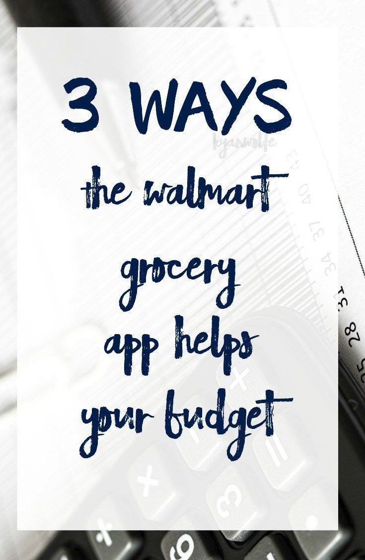3 Ways the Walmart Grocery App Helps your Budget (With