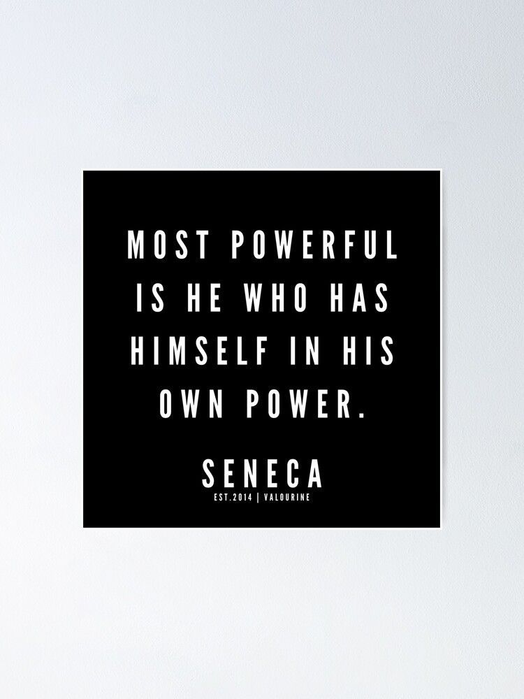 11 | Seneca Quotes | 190529  Poster by QuotesGalore