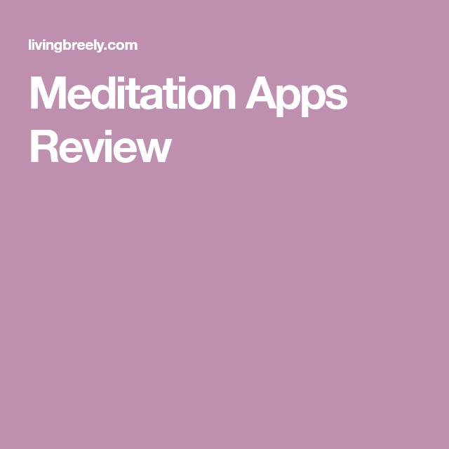 Meditation Apps Review Meditation apps, Meditation