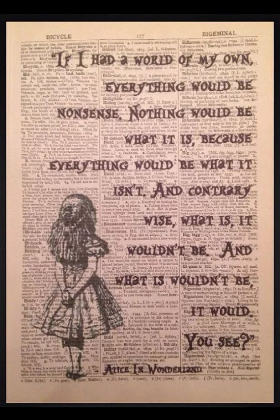 Alice in wonderland nonsense quote print Original Dictionary Print Book Page Wall Art Picture Gift vintage quirky mad hatter