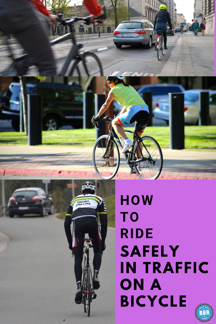 How To Ride A Bicycle Safely In Traffic Bicycle Bike Rider