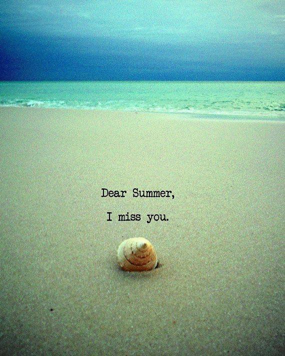 Dear Summer I Miss You Beach Quote Art Photograph door ...