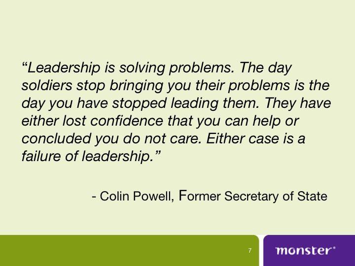 See Monster S 10 Inspirational Leadership Quotes Here Http Www Slideshare Net Monsterw Leadership Quotes Leadership Quotes Inspirational Inspirational Words