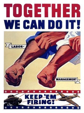 Together We Can Do It Labor Union Politics