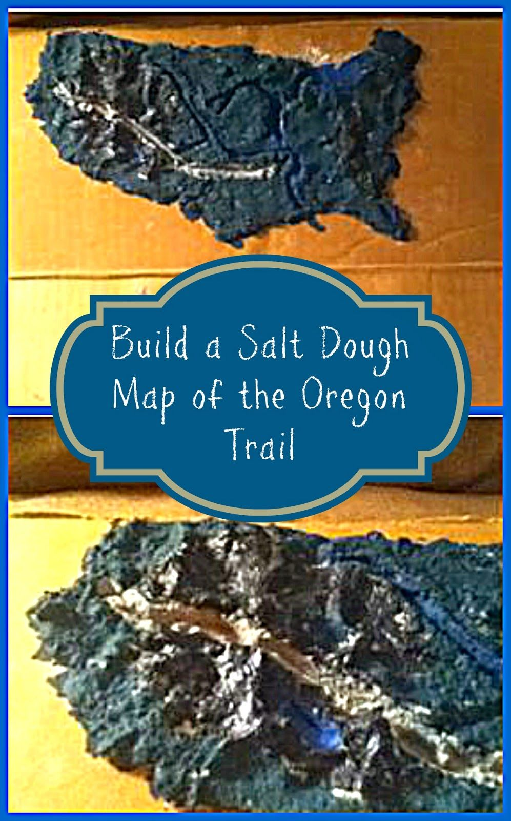 Step by step instructions to build a salt dough map of the Oregon Trail