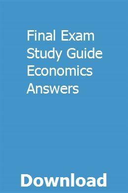 Final Exam Study Guide Economics Answers | Exam study ...