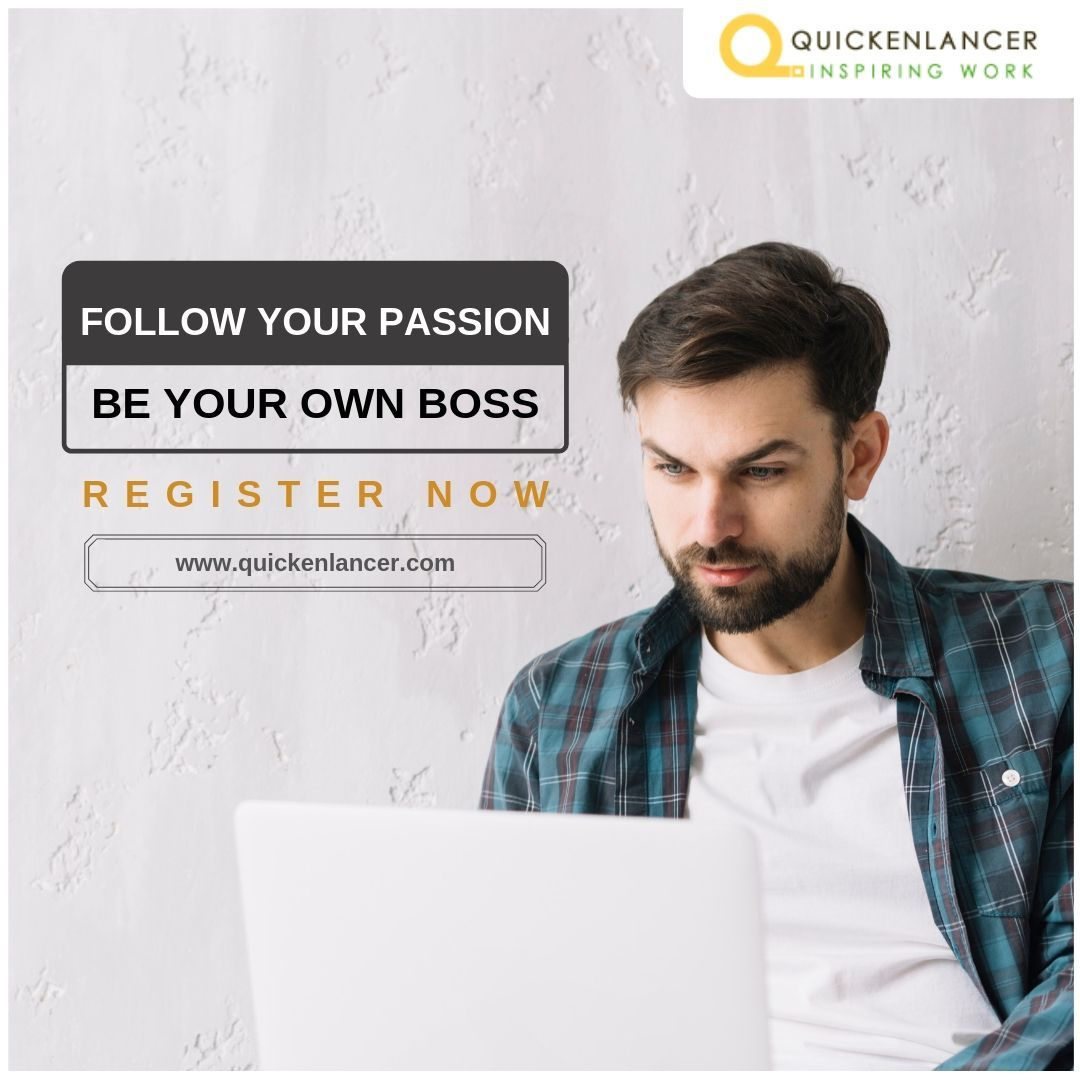 Be your own boss!! quickenlancer postproject