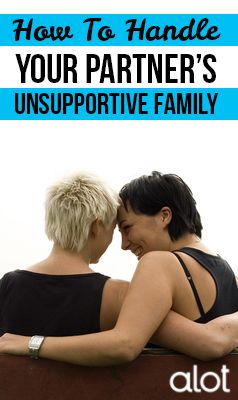 How to Handle Your Partner's Unsupportive Family