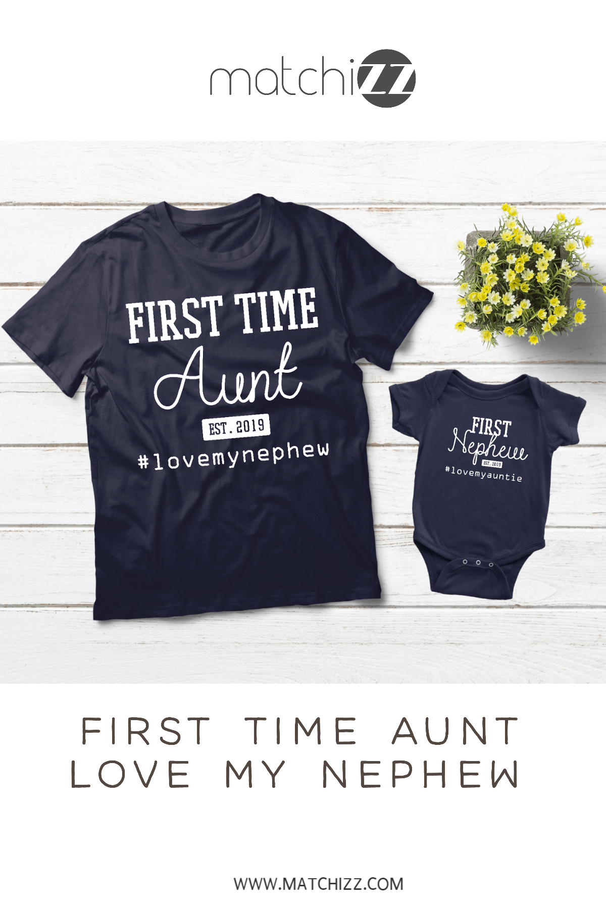 8d45c09341d Aunt and Nephew Matching Shirts First Time Outfits | Matchizz | Aunt ...