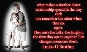 i miss my brothers like crazy brother to sister quotes cute