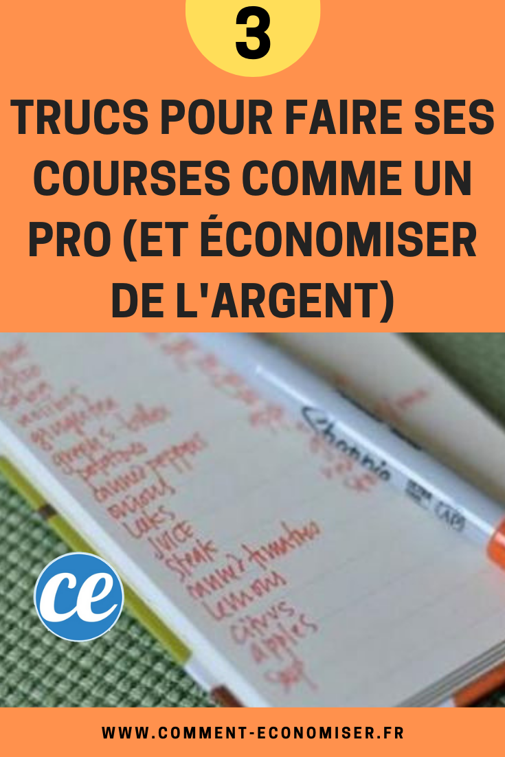 Astuces Pour Faire Des Économies Sur Les Courses 3 super trucs indispensables pour faire ses courses comme un