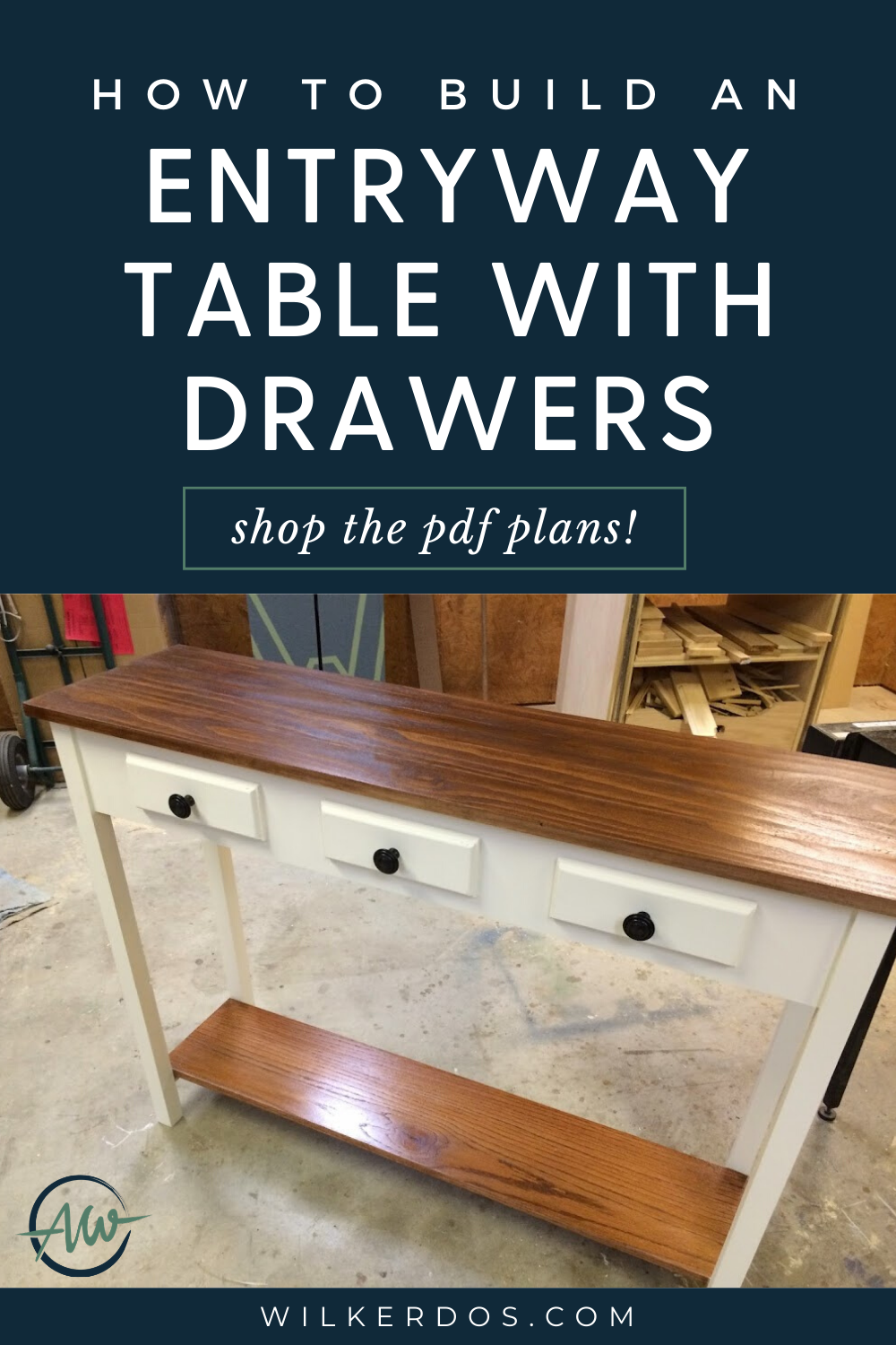 Entryway Table Plans Wilker Do's Simple woodworking