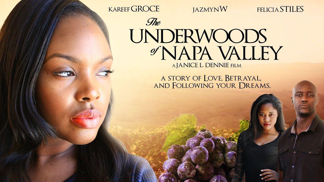 Love Dreams And Betrayal The Underwoods Of Napa Valley Full Free Movies Betrayal English Movies