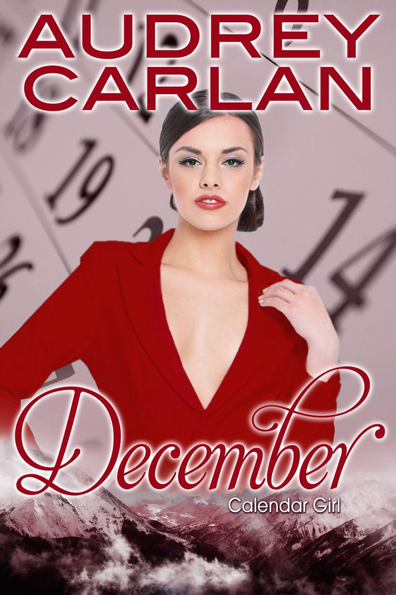 June Calendar Girl Book : Calendar girl december audrey carlan