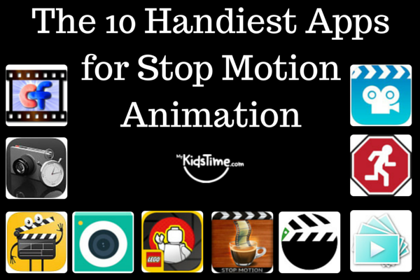 The 10 Handiest Apps for Stop Motion Animation Stop