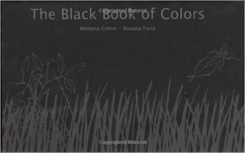 The Black Book of Colors: Menena Cottin, Rosana Faría, Elisa Amado ...