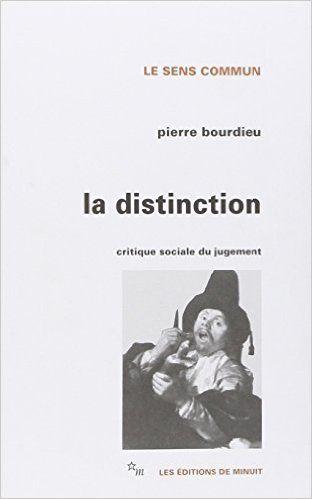 La Distinction Critique Sociale Du Jugement Pierre Bourdieu La Distinction Livre Numerique Livres A Lire