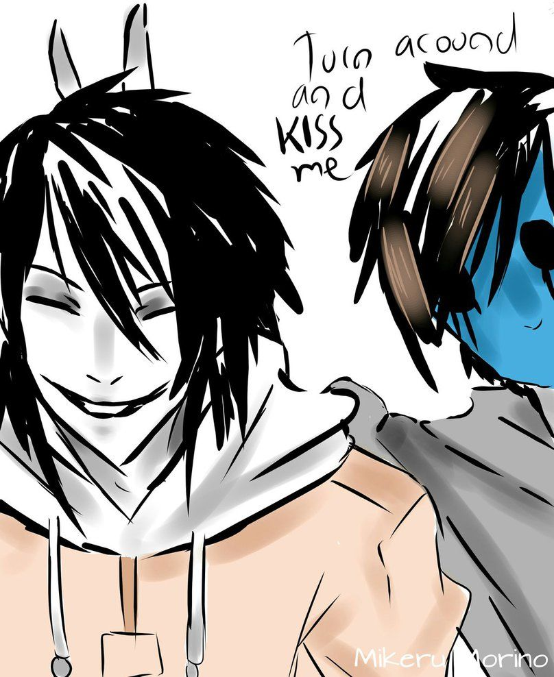 which creepypasta would kiss you