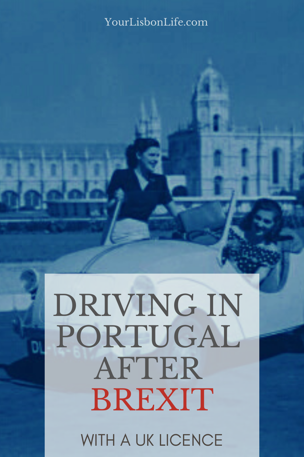 Driving in Portugal After Brexit With a UK Licence