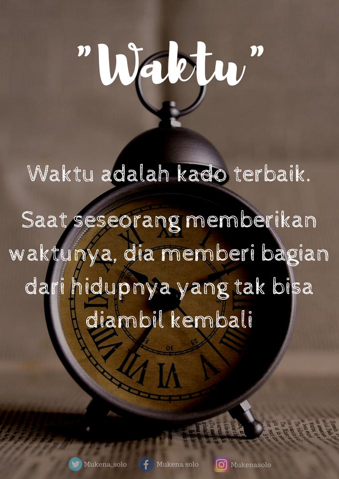 waktu adalah kado terbaik kutipan motivasi motivasi bijak