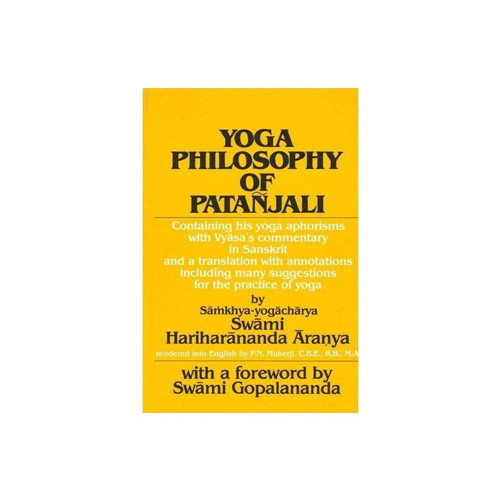 Yoga Philosophy Of Patanjali By Swami Aranya Hariharananda Paperback Yoga Philosophy Yoga Sutras Yoga