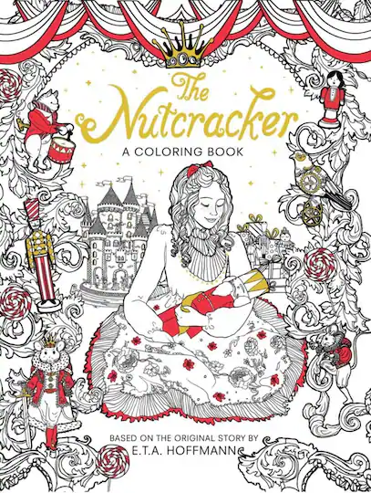 The Nutcracker A Coloring Book Coloring Books Christmas Coloring Books Holiday Coloring Book