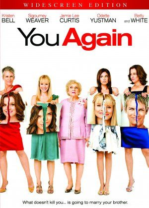 You Again (2010) perfect movie that reminds us of all the crap and drama in highschool and how mean girls can be! Haha love this movie!!!