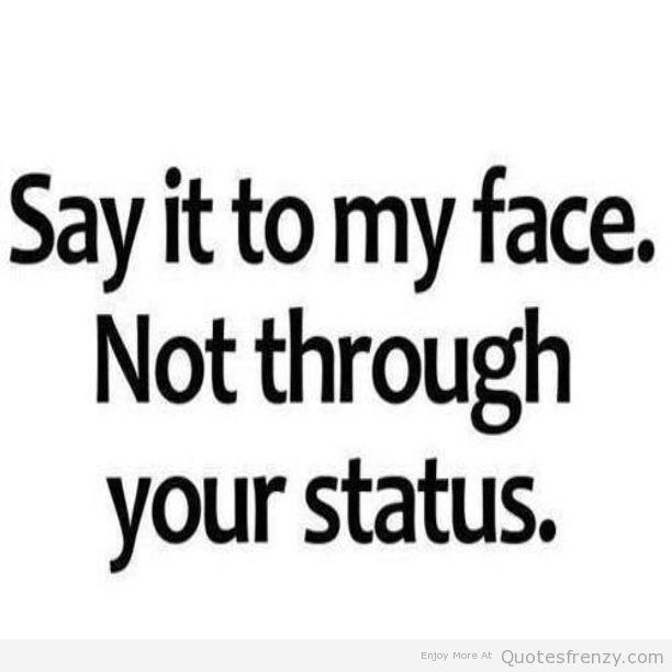Sayings Status Facebook Funny True Friends Enemies Quotes