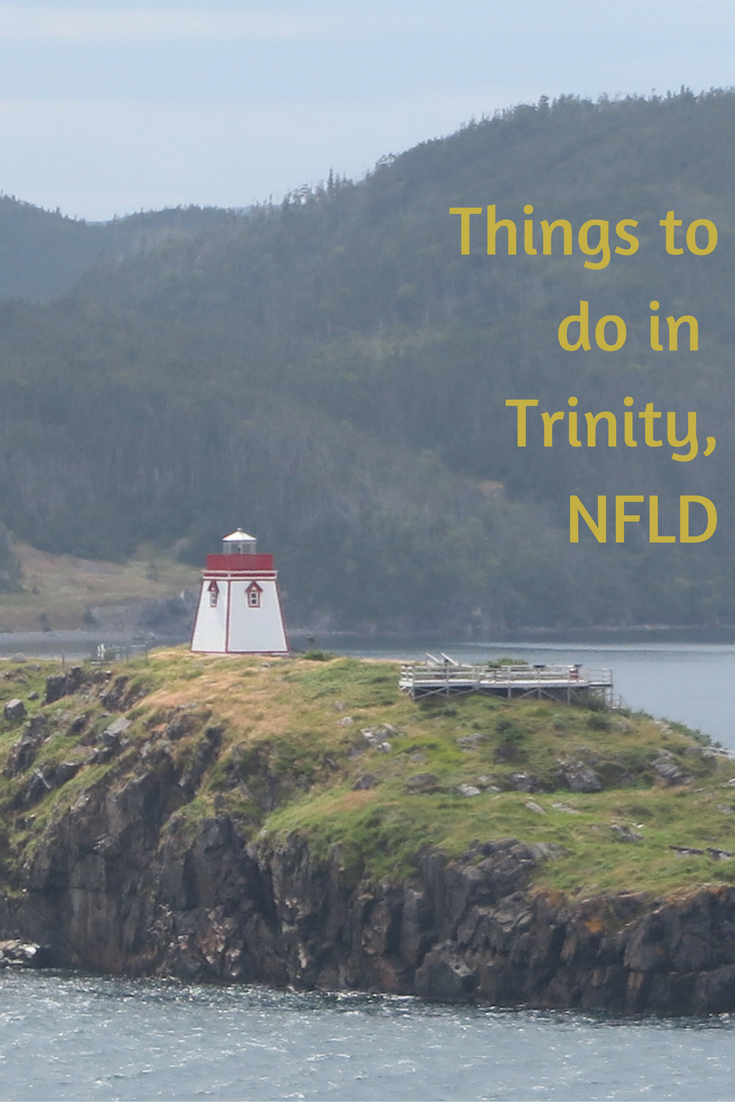 Things To Do Around Trinity, Newfoundland (if you only