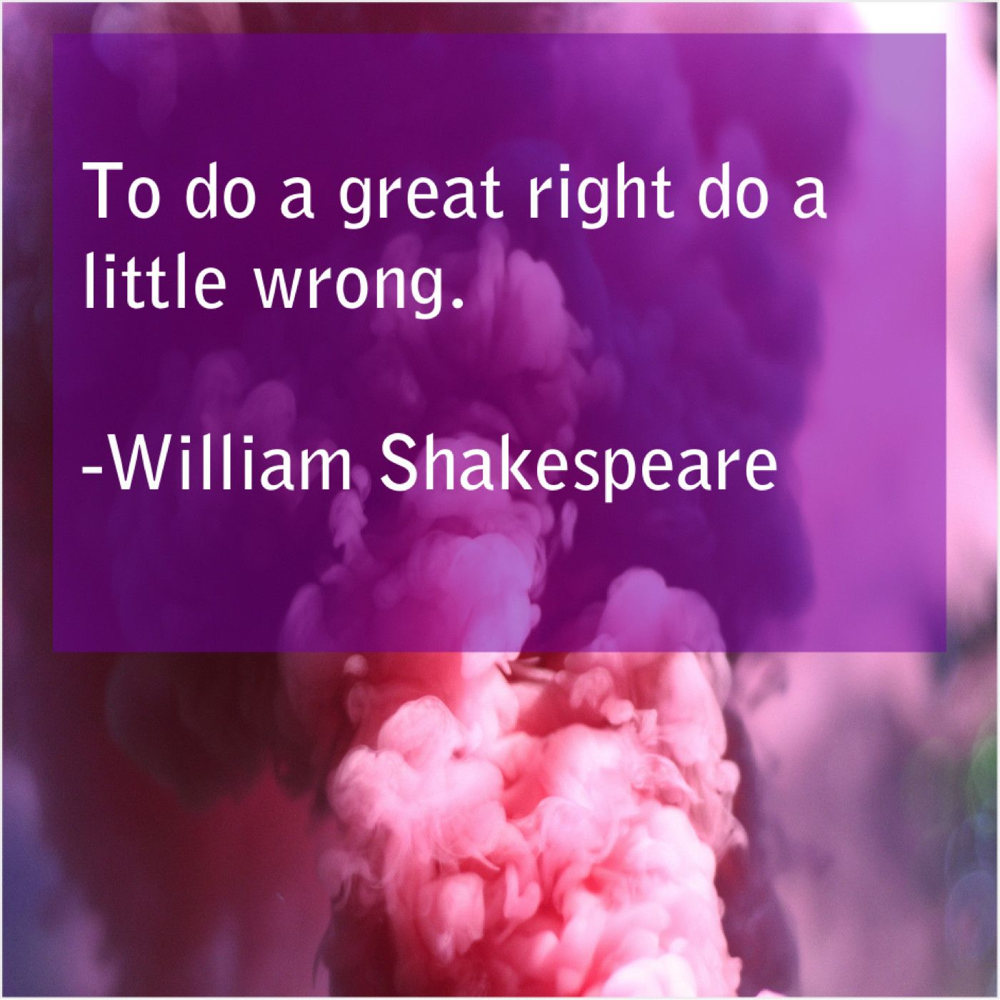 William Shakespeare To Do A Great Right William Shakespeare Shakespeare William Shakespeare Quotes