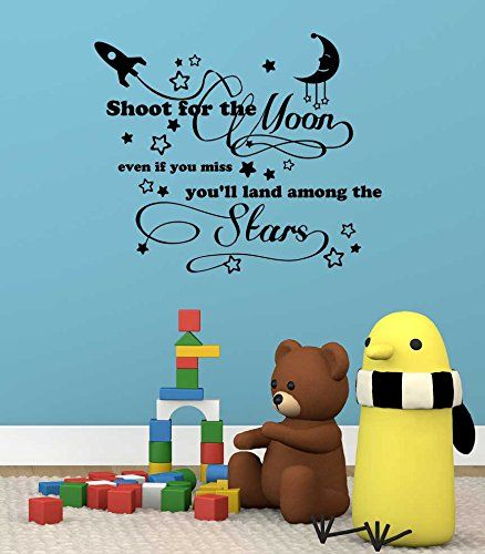 Wall Decal Shoot for the moon even if you miss youu0027ll land among the  sc 1 st  Pinterest & Wall Decal Shoot for the moon even if you miss youu0027ll land among the ...