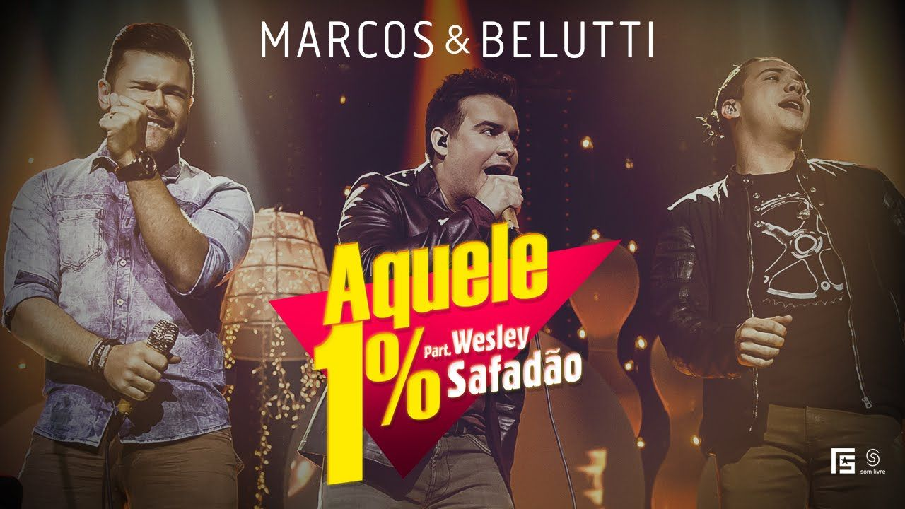 Marcos Belutti Part Wesley Safadao Aquele 1 Clipe Oficial